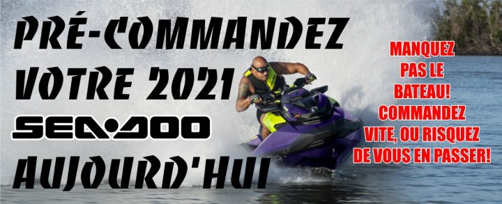Pré-commande Sea-Doo 2021